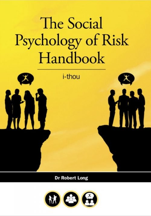 Human Dymensions - The Social Psychology of Risk Handbook